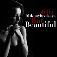 Михайловская Юлия - But Beautiful