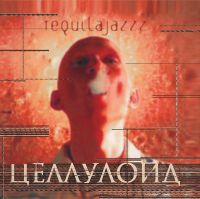 Tequilajazzz - Целлюлоид (LP)