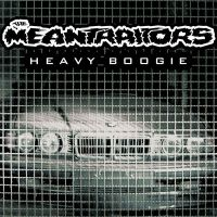 The Meantraitors - Heavy Boogie (LP)