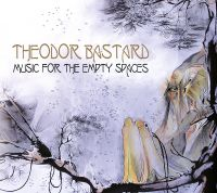 Theodor Bastard - Music For The Empty Spaces (2014)