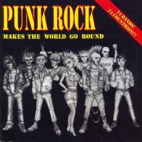 Сборник панк-рока (с уч. Гражданской Обороны) - Punk Rock Makes The World Go Round (LP)
