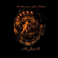 ������� -  ...It Just Is (In Memoriam: Jhonn Balance) (2CD)
