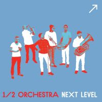 ����������� / 1/2 Orchestra - Next Level
