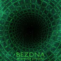 Atlantida Project - Bezdna (2016)
