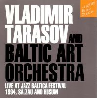 Тарасов Владимир - Live at Jazz Baltica Festival 1994, Salzau and Husum