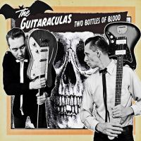 Messer Chups / The Guitaraculas - Two Bottles Of Blood