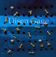 Disen Gage - The Screw-Loose Entertainment