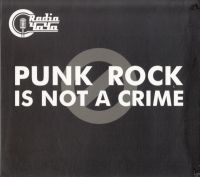 Наив / Radio Чача - Punk Rock Is Not A Crime
