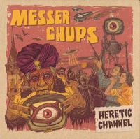 Messer Chups - Heretic Channel (1-е издание)