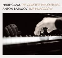 Батагов Антон - Philip Glass. ‎The Complete Piano Etudes (2CD)