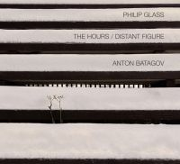 Батагов Антон - Philip Glass. The Hours / Distant Figure