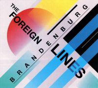 Brandenburg - The Foreign Lines