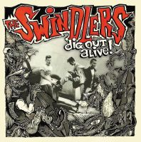 The Swindlers - Dig Out Alive! (LP)