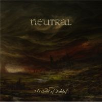 Neutral - The World Of Disbelief (LP, 2019)