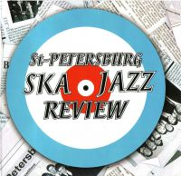 St. Petersburg Ska-Jazz Review - St. Petersburg Ska-Jazz Review