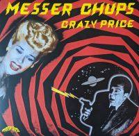 Messer Chups - Crazy price (LP)