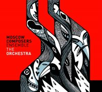 Moscow Composers Ensemble - The Orchestra
