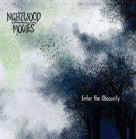 Nightwood Movies - Enter the Obscurity
