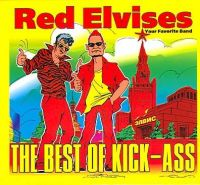 Red Elvises - The Best of Kick-Ass (2CD)